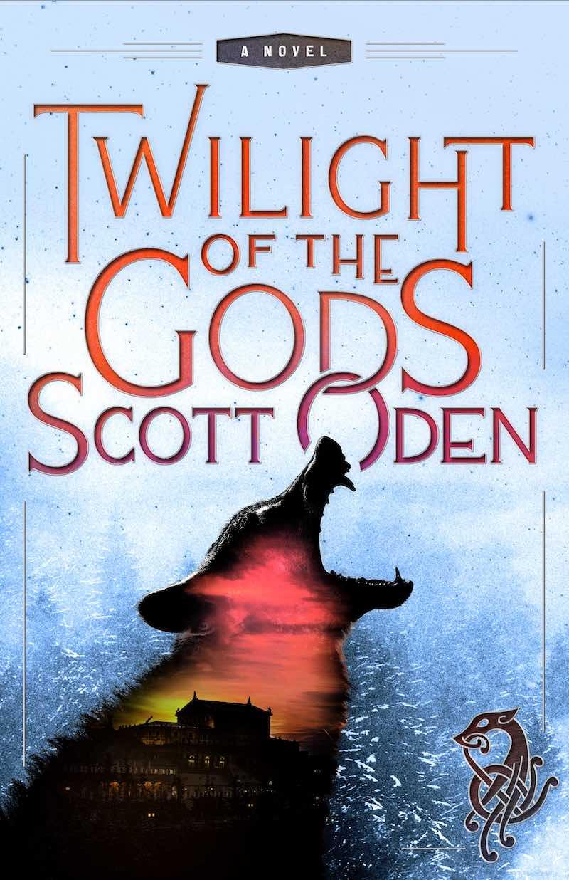Scott Oden Twilight Of the Gods