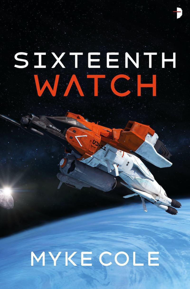 Myke Cole Sixteenth Watch