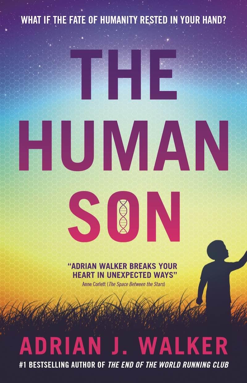Adrian J. Walker The Human Son