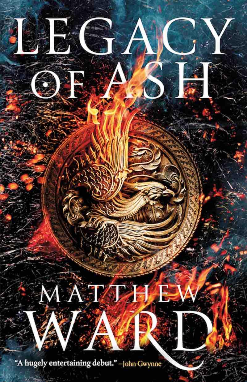 Matthew Ward Legacy Of Ash The Legacy Trilogy