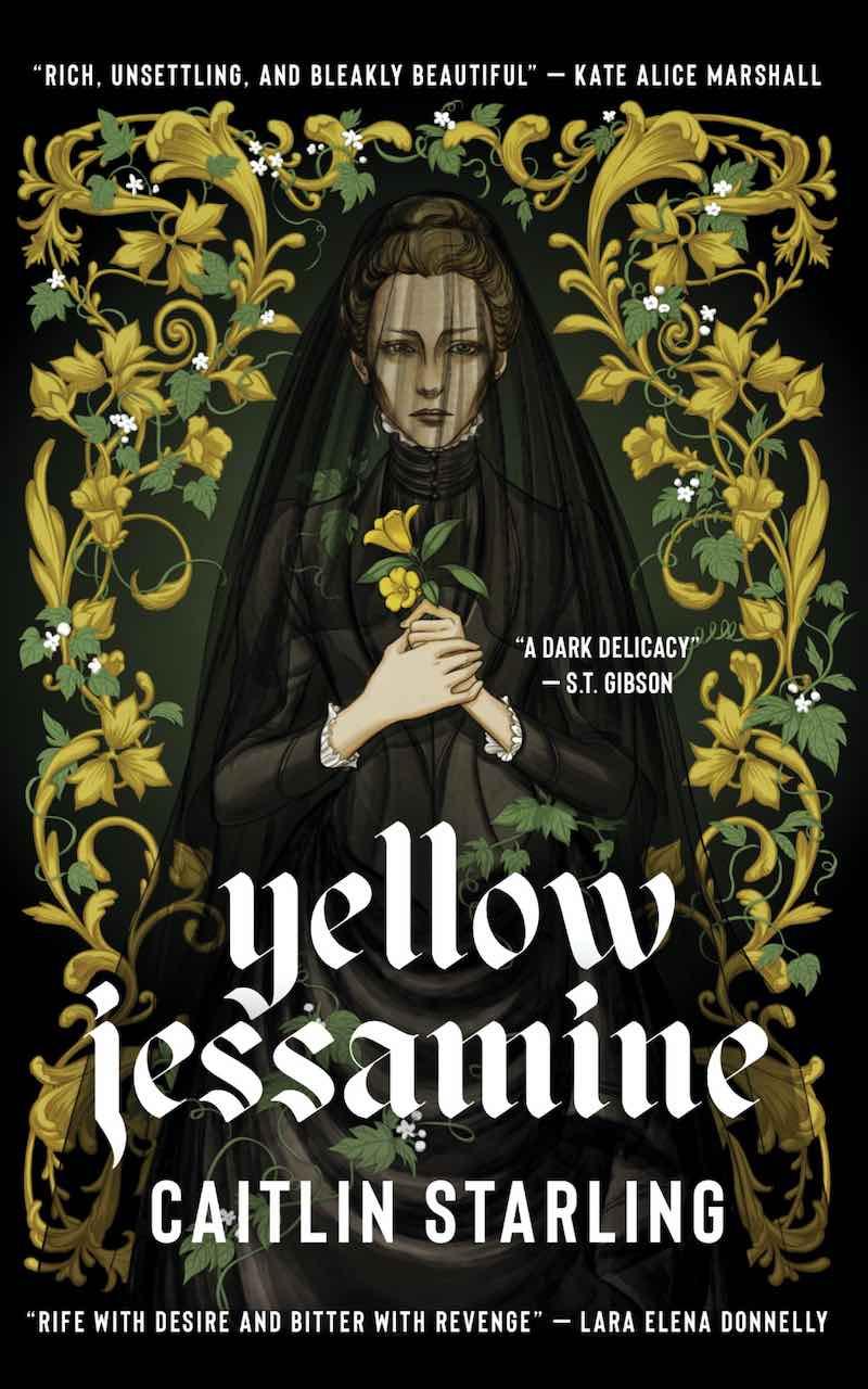 Caitlin Starling Yellow Jessamine