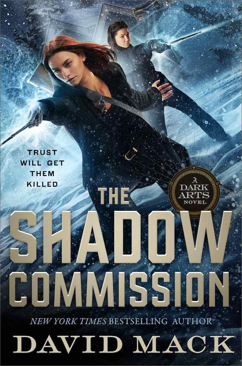 David Mack Dark Arts The Shadow Commmission The Midnight Front The Iron Codex