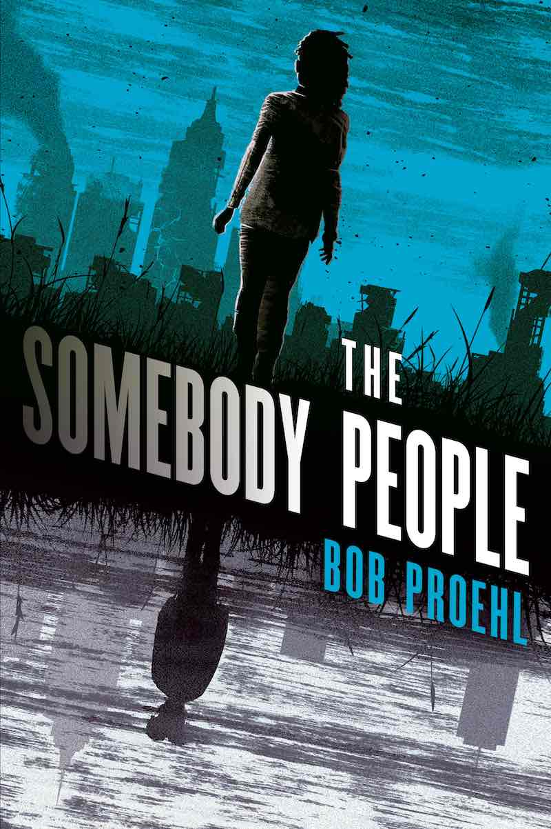 Bob Proehl The Somebody People The Nobody People