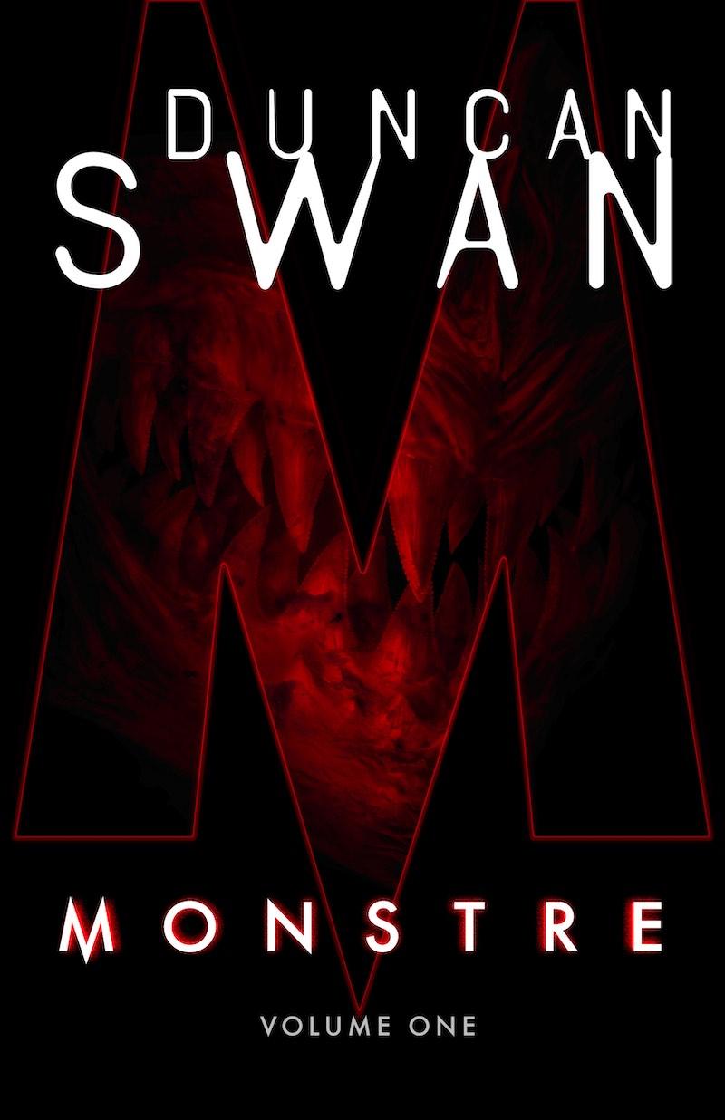 Duncan Swan Monstre Volume One