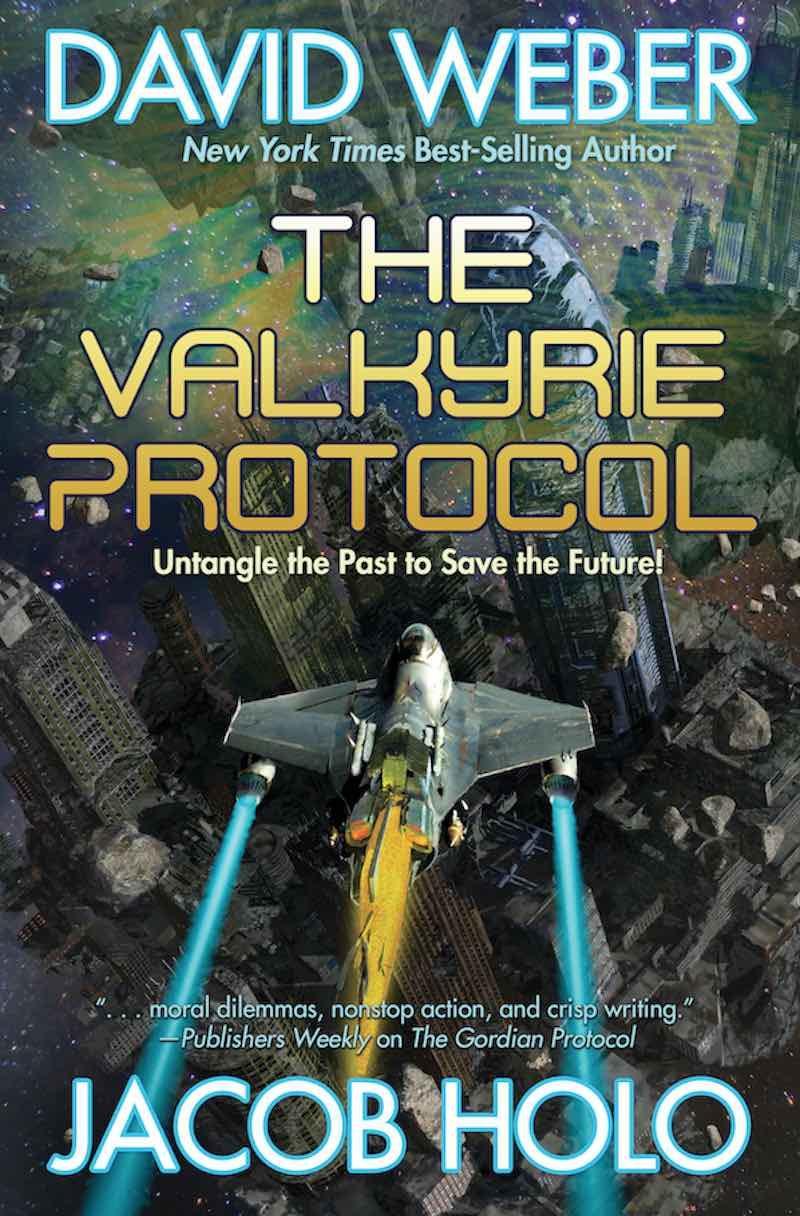 Jacob Holo David Weber The Valkyrie Protocol The Gordian Protocol